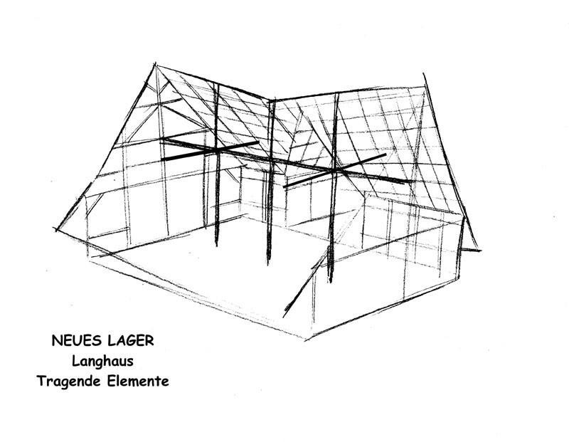 Neues Lager - Langhaus V1 - Tragende Elemente