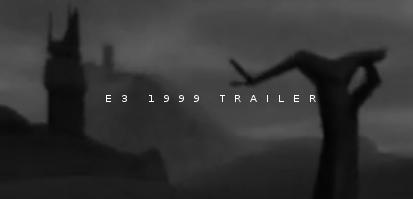 Gothic Trailer E3 1999